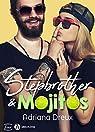 Stepbrother & mojitos par Dreux