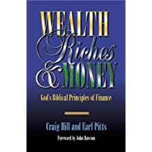 Wealth, Riches & Money (English Edition)