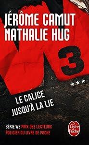 """Afficher """"W3 n° 3 Le Calice jusqu'à la lie"""""""