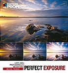 Perfect Exposure: Licht und professio...