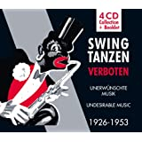 Swingtanzen Verboten - Unerwünschte Musik 1926-53