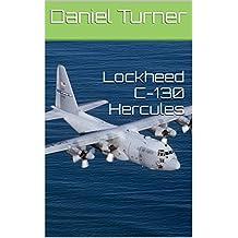 Lockheed C-130 Hercules (English Edition)