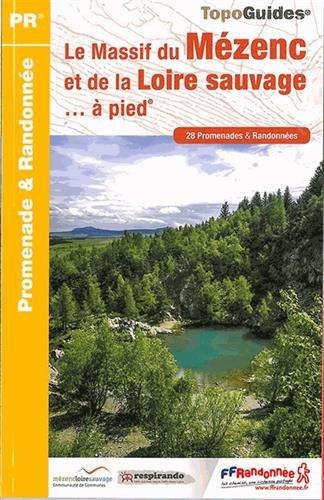 Pays du Mezenc et de la Loire Sauvage a Pied 28PR 2014: FFR.P435 par FFRP