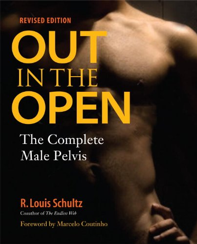 Out in the Open, Revised Edition: The Complete Male Pelvis (English Edition)