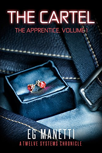 The Cartel: The Apprentice, Volume 1 (The Twelve Systems ...