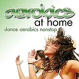 Aerobics at home - Dance aerobics nonstop