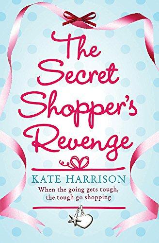 The Secret Shopper's Revenge (Secret Shopper series, Band 1)