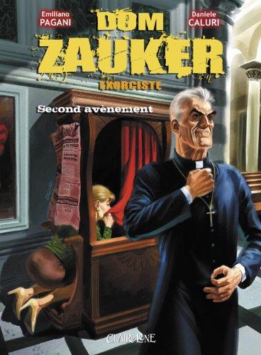 Dom Zauker exorciste, Tome 2 : par Emiliano Pagani, Daniele Caluri