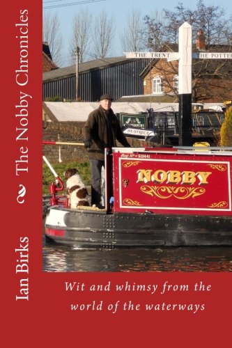 the-nobby-chronicles-wit-and-whimsy-from-the-world-of-the-waterways
