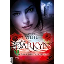 Darkyn - Am Ende der Dunkelheit (Darkyn-Reihe 7)