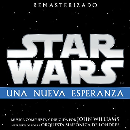 Star Wars: Una Nueva Esperanza (Banda Sonora Original)