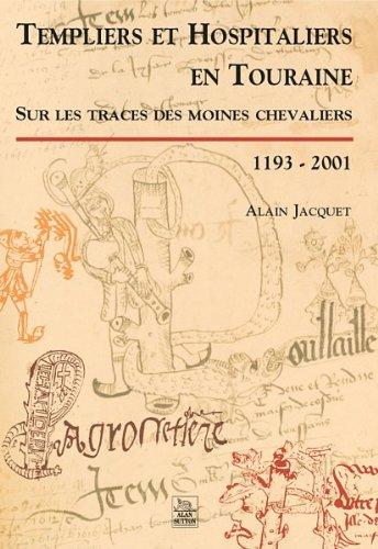 Templiers et Hospitaliers en Touraine