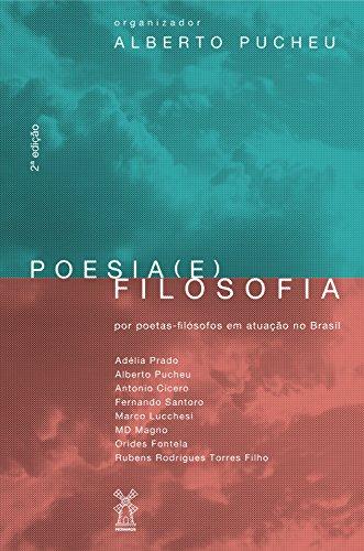 Poesia (e) filosofia (Portuguese Edition) por Alberto Pucheu