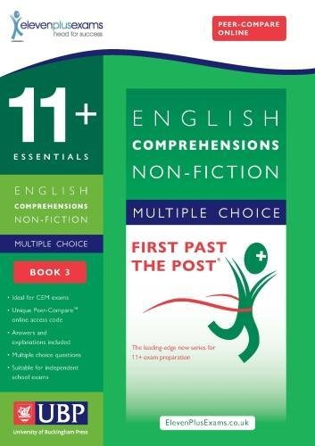 11+ Essentials English Comprehensions: Non-Fiction (First Past the Post)