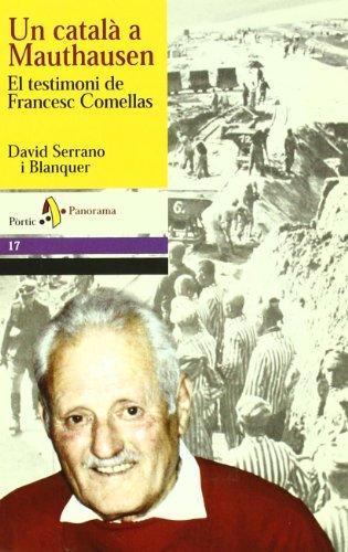 Un català a Mauthausen. El testimoni de Francesc Comellas (PANORAMA ASSAIG)