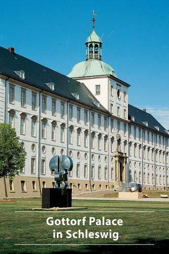 Gottorf Palace in Schleswig (DKV-Kunstführer, Band 580)