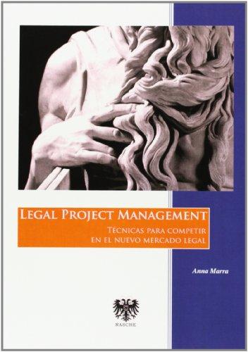 Descargar Libro Legal Project Management de Anna Marra