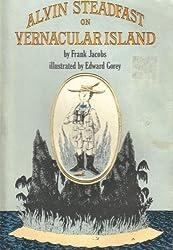 Alvin Steadfast on Vernacular Island
