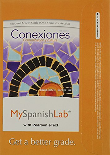 MyLab Spanish with Pearson eText -- Access Card -- for Conexiones: Comunicacion y cultura (one semester access)