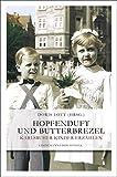 Hopfenduft und Butterbrezel: Karlsruher Kinder erzählen (Lindemanns Bibliothek) - Doris Lott