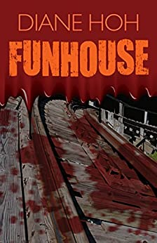 Funhouse (Point Horror Book 9) by [Hoh, Diane]