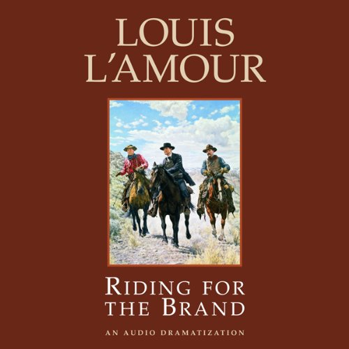 Riding for the Brand (Dramatized)  Audiolibri