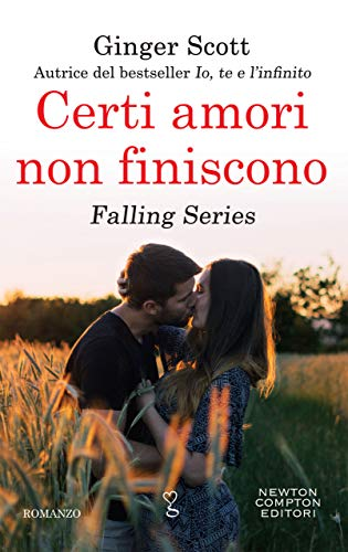 Certi amori non finiscono (Falling Series Vol. 3) di [Scott, Ginger]