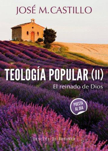Teología popular (II): 51 (A los cuatro vientos) por José Mª Castillo Sánchez