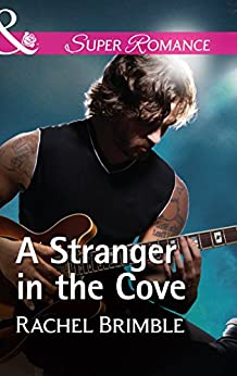 A Stranger In The Cove (Mills & Boon Superromance) (Templeton Cove Stories, Book 8) by [Brimble, Rachel]