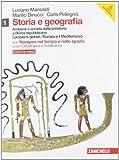 Storia e geografia. Ediz. rossa. Con inserto cittadinanza. Per le Scuole superiori. Con DVD-ROM. Con espansione online: 1
