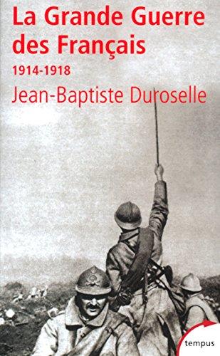 La grande guerre des français, 1914-1918