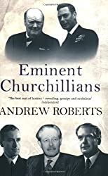 Eminent Churchillians by Roberts, Andrew (April 3, 1995) Paperback