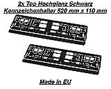 2x Hochglanz Schwarz Kennzeichenhalter Nummernschildhalter Made in EU 520mm x 110mm