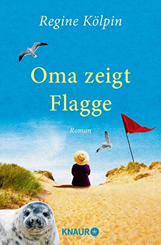 Oma zeigt Flagge: Roman