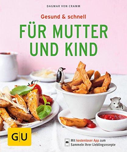r Mutter und Kind (GU KüchenRatgeber) ()
