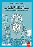 Was möglich ist - Der Radentscheid Bamberg: Erfolgsgeheimnisse einer kreativen Bürgerinitiative