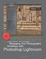 Managing Your Photographic Workflow with Photoshop Lightroom