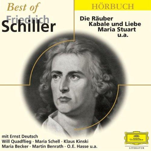 Best of Friedrich Schiller 2 CDs: Die Räuber / Kabale und Liebe / Maria Stuart u. a - Hörausschnitte aus den Werken