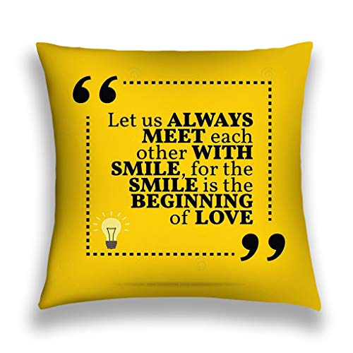 Pillow Cover Pillowcase inspirational motivational quote let us meet each other smile smile beginning love simple trendy Sofa Home Decorative Cushion Case 18