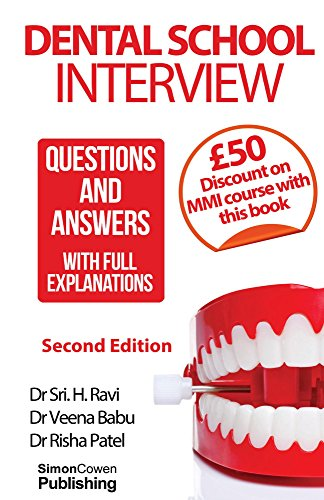 Dental School Interview: Questions and answers - with FULL explanations