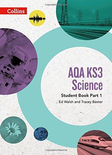 AQA KS3 Science Student Book Part 1 (AQA KS3 Science)