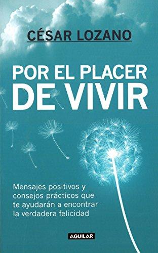 Por El Placer de Vivir (Spanish Edition) = The Joy of Living