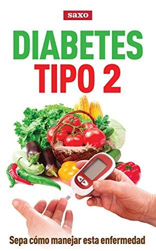 Descargar Libro Diabetes tipo 2: Sepa cómo manejar esta enfermedad de Unknown