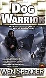 Dog Warrior (Ukiah Oregon Novels)