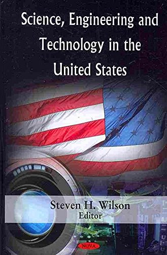 science-engineering-and-technology-in-the-united-states-by-steven-h-wilson-published-april-2009