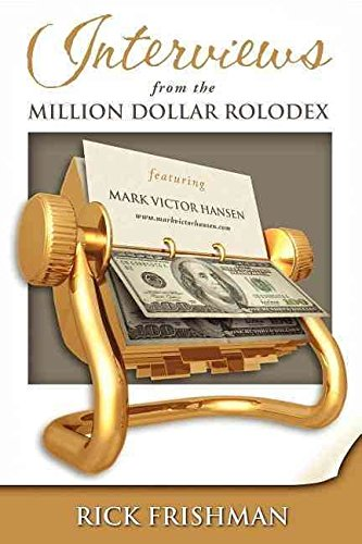 interviews-from-the-million-dollar-rolodex-by-author-rick-frishman-published-on-january-2008