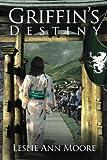 Griffin's Destiny: A Young Adult Romantic Fantasy: Volume 3