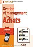 Gestion et management des Achats - + de 50 plans d'action & plannings et + de 160 best practices...