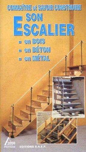 Connaître et savoir construire son escalier