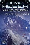 Nimue Alban: Mit Dampf und Donner: Roman. Nimue Alban, Bd. 14 (Science Fiction. Bastei Lübbe Taschenbücher)